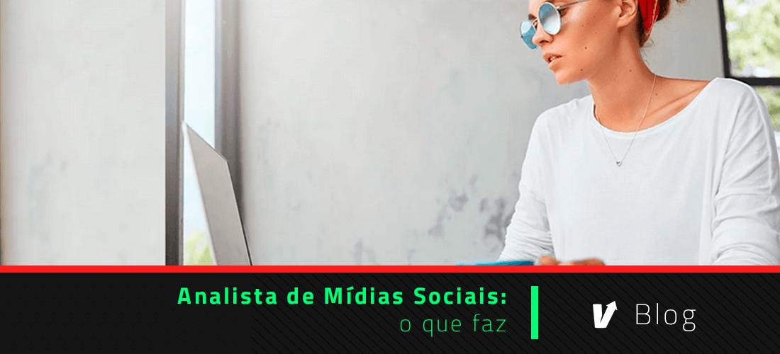Analista de mídias sociais: o que faz
