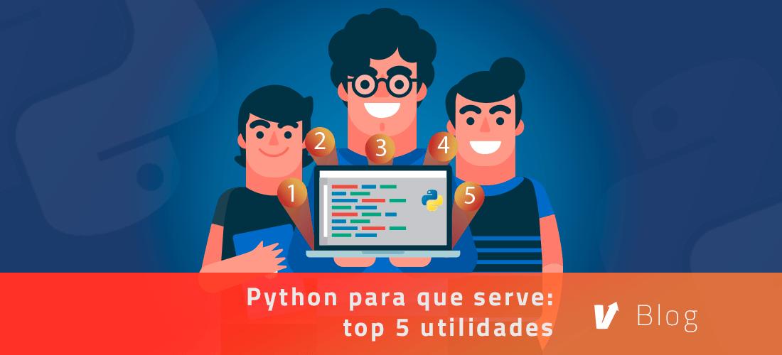 Python para que serve: top 5 utilidades